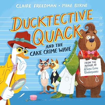 Ducktective Quack and the Cake Crime Wave - Jacket