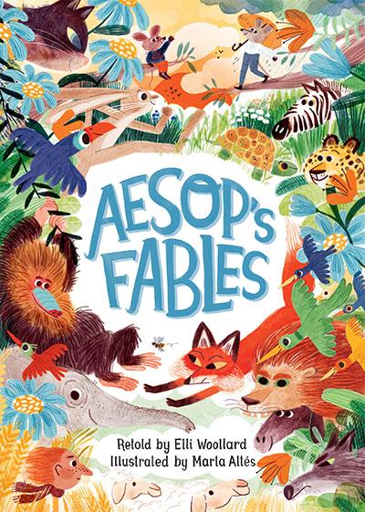 Aesop's Fables, Retold by Elli Woollard - Jacket