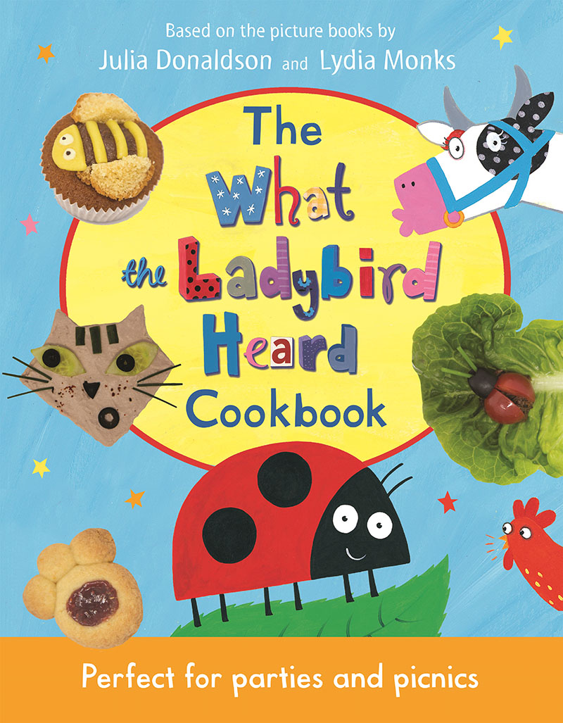 The What the Ladybird Heard Cookbook - Jacket