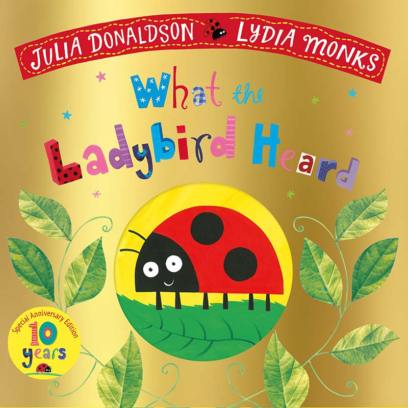 What the Ladybird Heard 10th Anniversary Edition - Jacket