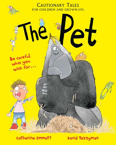 The Pet: Cautionary Tales for Children and Grown-ups - Jacket