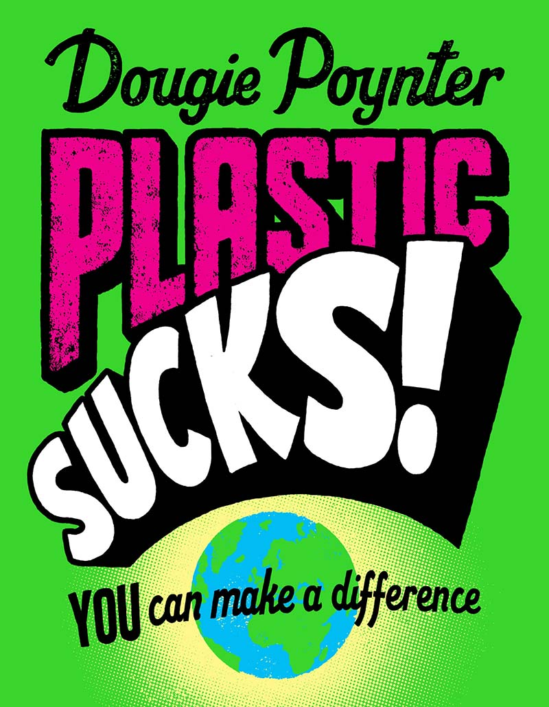Plastic Sucks! You Can Make A Difference - Jacket
