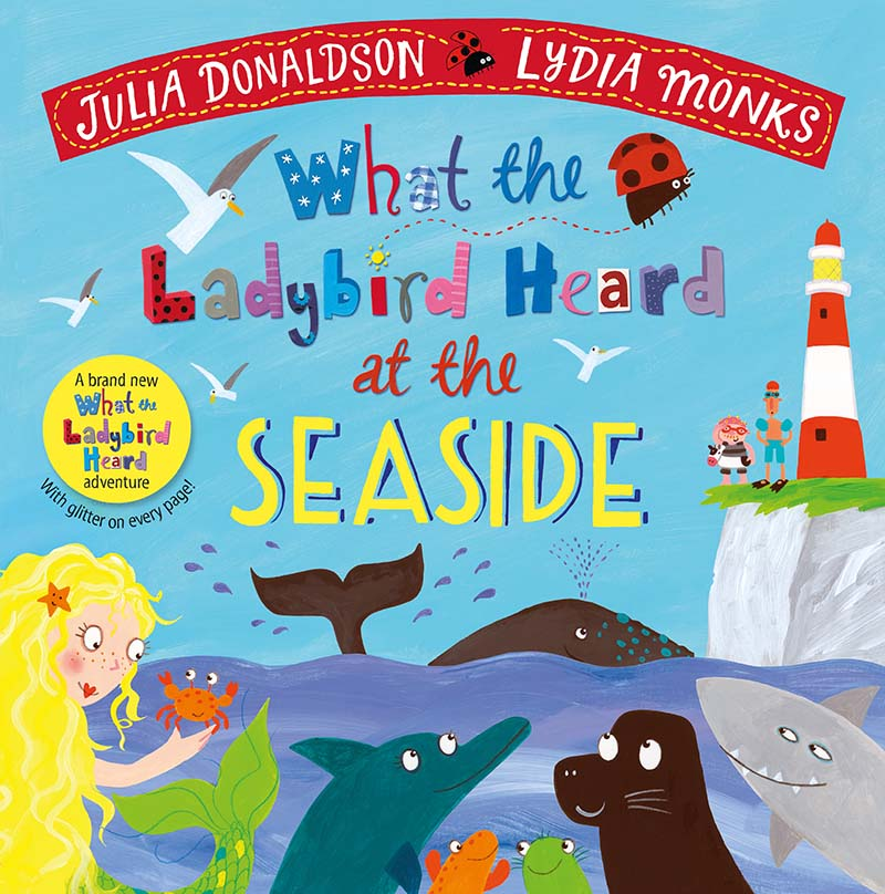 What the Ladybird Heard at the Seaside - Jacket