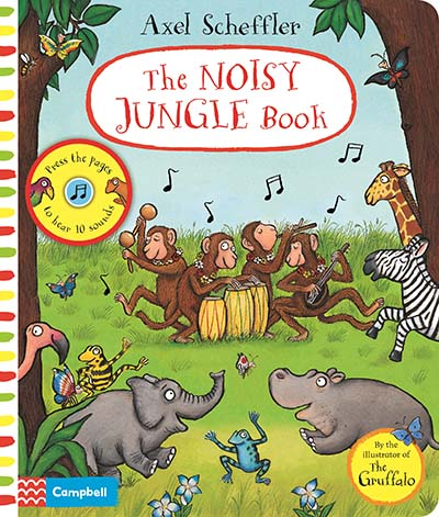 Axel Scheffler The Noisy Jungle Book - Jacket