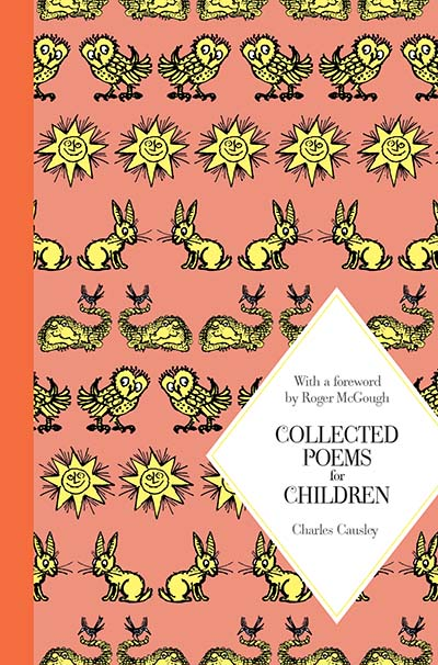 Collected Poems for Children: Macmillan Classics Edition - Jacket