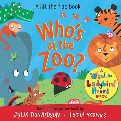 Who's at the Zoo? A What the Ladybird Heard Book - Jacket