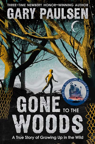 Gone to the Woods: A True Story of Growing Up in the Wild - Jacket