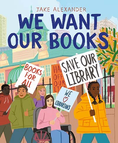We Want Our Books - Jacket