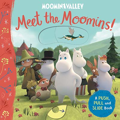 Meet the Moomins! A Push, Pull and Slide Book - Jacket