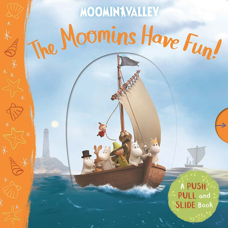 The Moomins Have Fun! A Push, Pull and Slide Book - Jacket