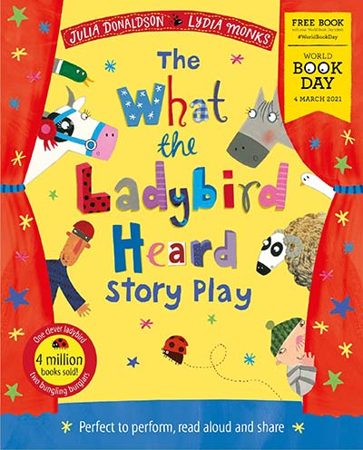 The What the Ladybird Heard Play: World Book Day 2021 - Jacket