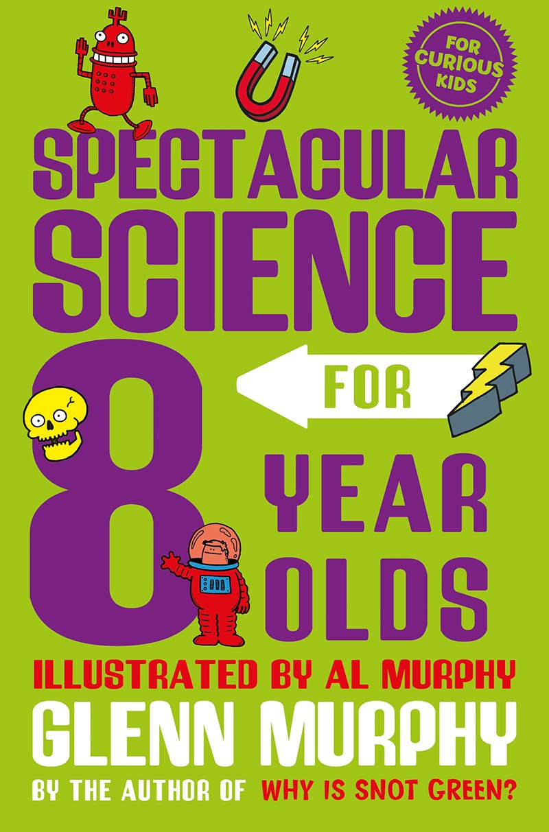 Spectacular Science for 8 Year Olds - Jacket