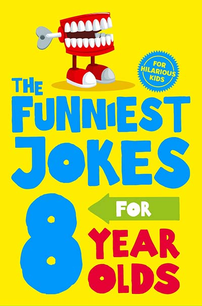 Hilarious Jokes for 8 Year Olds - Jacket