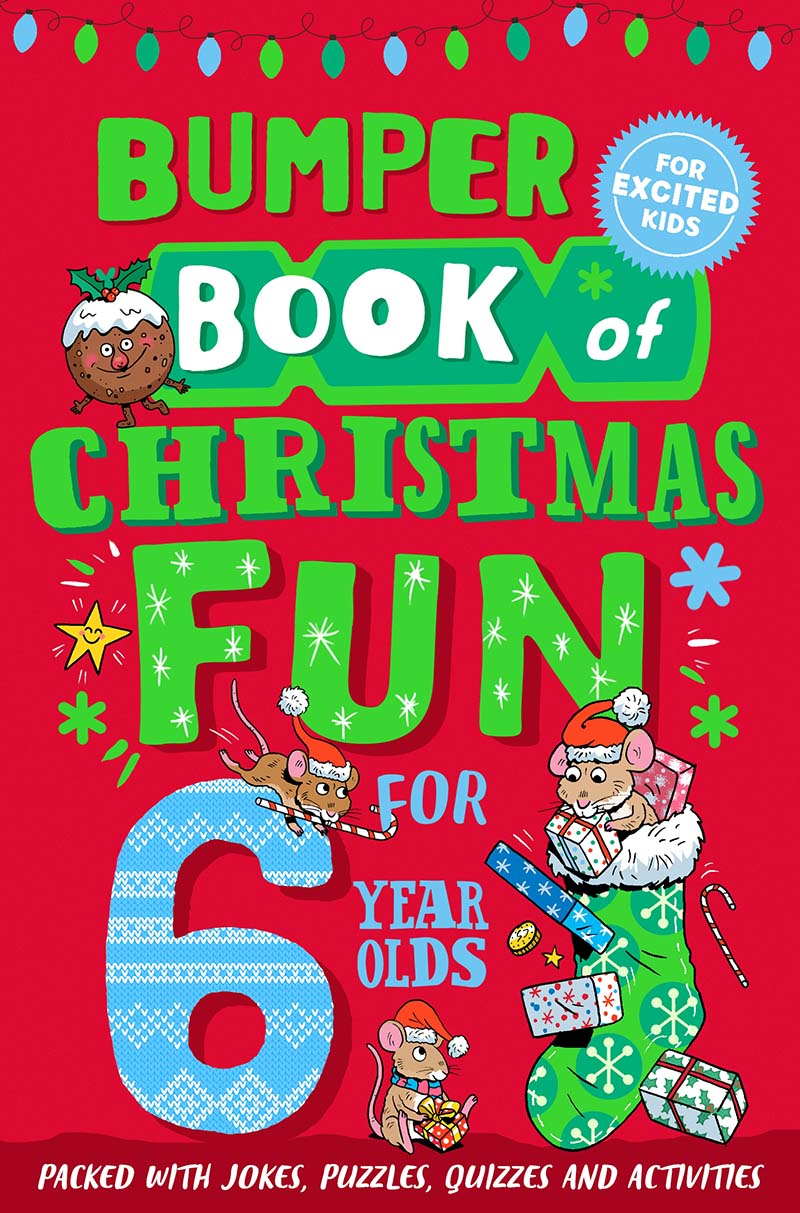 Bumper Book of Christmas Fun for 6 Year Olds - Jacket
