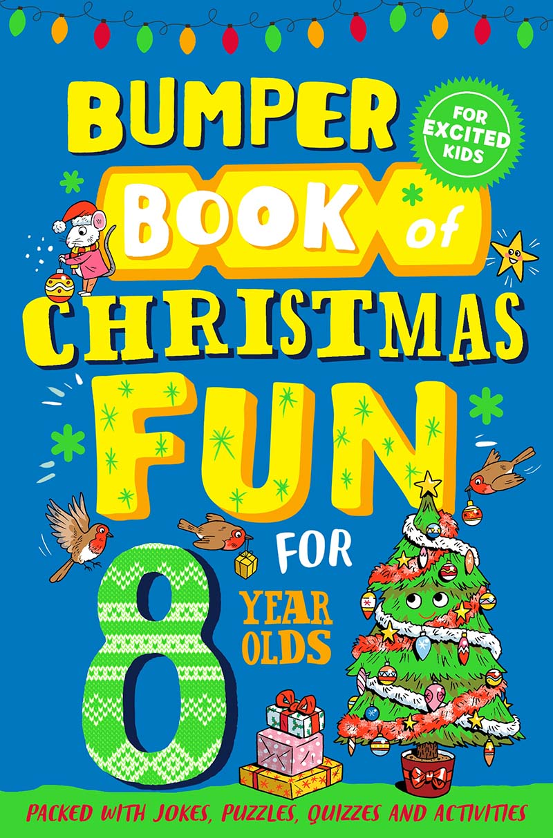 Bumper Book of Christmas Fun for 8 Year Olds - Jacket