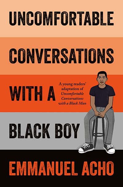Uncomfortable Conversations with a Black Boy - Jacket