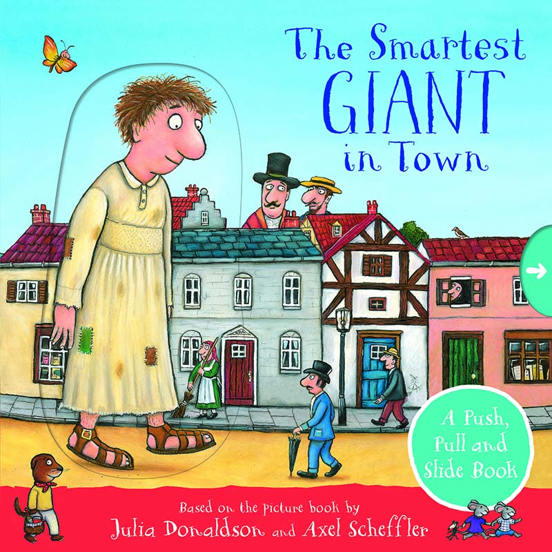 The Smartest Giant in Town: A Push, Pull and Slide Book - Jacket