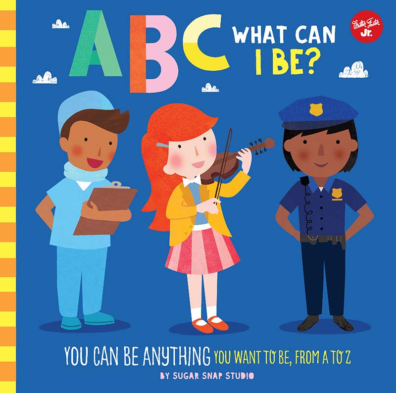 ABC for Me: ABC What Can I Be? - Jacket