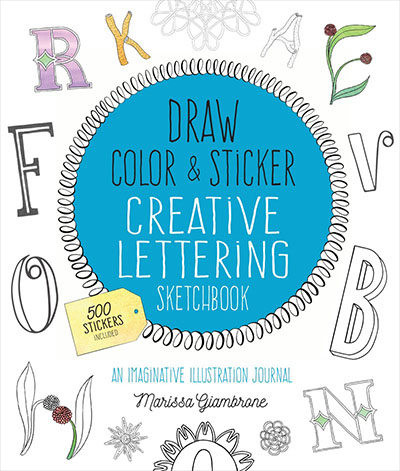 Draw, Color, and Sticker Creative Lettering Fun Sketchbook - Jacket