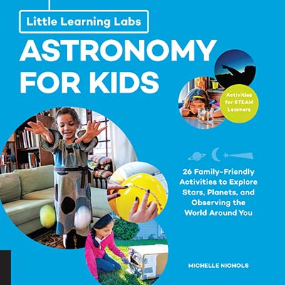 Little Learning Labs: Astronomy for Kids, abridged paperback edition - Jacket