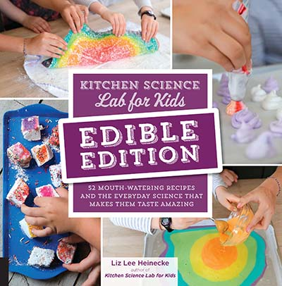 Kitchen Science Lab for Kids: EDIBLE EDITION - Jacket