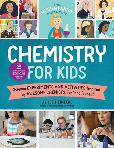 The Kitchen Pantry Scientist: Chemistry for Kids - Jacket