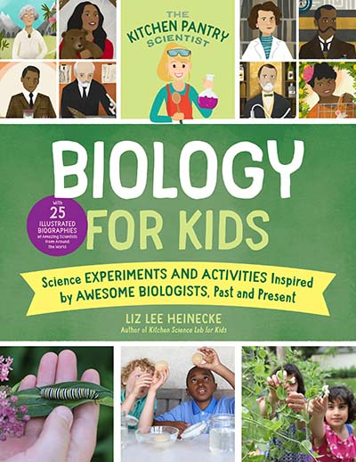 The Kitchen Pantry Scientist Biology for Kids - Jacket