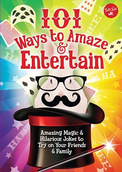 101 Ways to Amaze & Entertain - Jacket