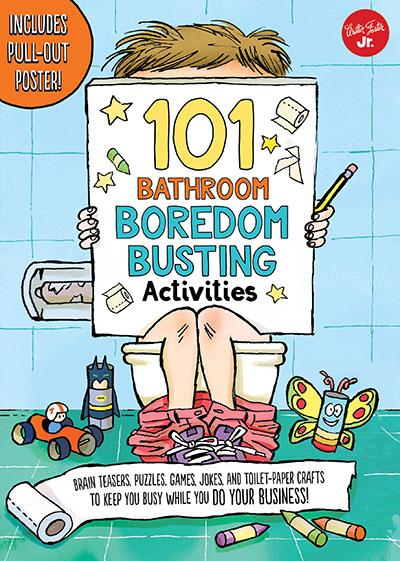 101 Bathroom Boredom Busting Activities - Jacket