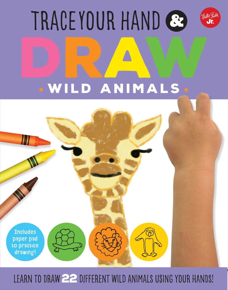 Trace Your Hand & Draw: Wild Animals - Jacket