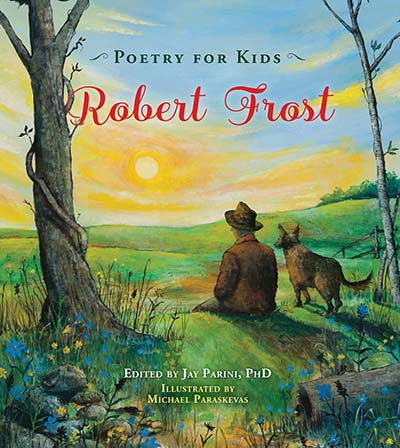 Poetry for Kids: Robert Frost - Jacket