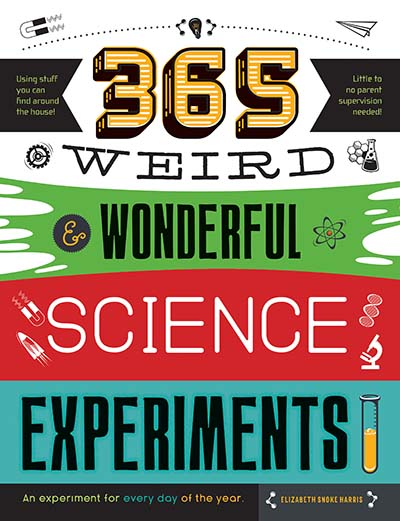 365 Weird & Wonderful Science Experiments - Jacket
