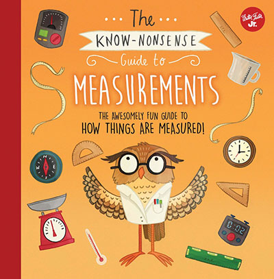 The Know-Nonsense Guide to Measurements - Jacket