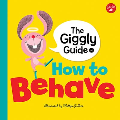 The Giggly Guide of How to Behave - Jacket
