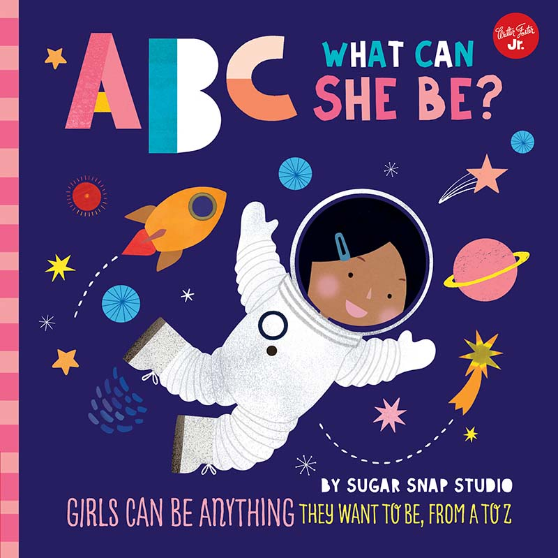 ABC for Me: ABC What Can She Be? - Jacket