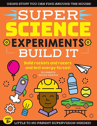 SUPER Science Experiments: Build It - Jacket