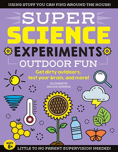 SUPER Science Experiments: Outdoor Fun - Jacket