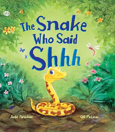 The Snake Who Said Shhh... - Jacket
