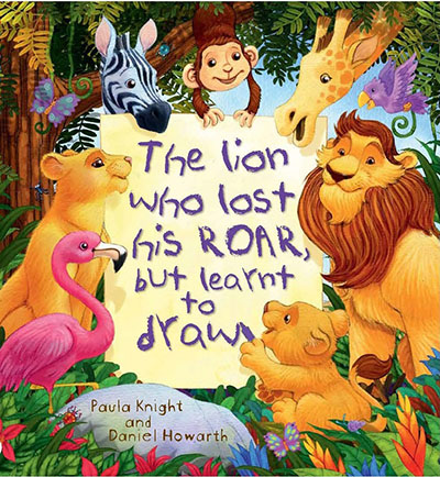 The Lion Who Lost His Roar But Learnt To Draw - Jacket