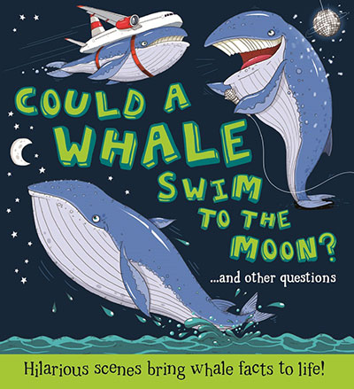 Could a Whale Swim to the Moon? - Jacket