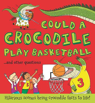 Could a Crocodile Play Basketball? - Jacket