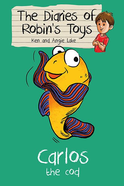 The Diaries of Robin's Toys - Carlos the Cod - Jacket