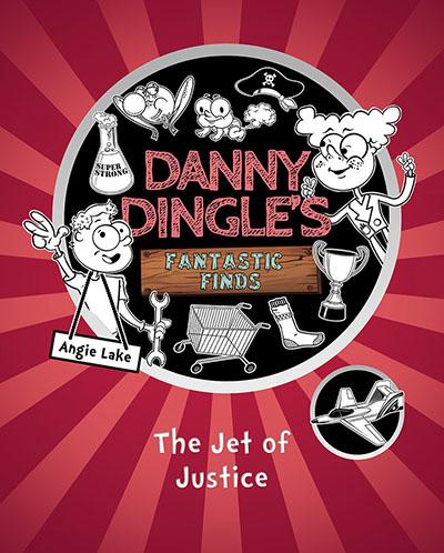 Danny Dingle's Fantastic Finds - The Jet of Justice - Jacket