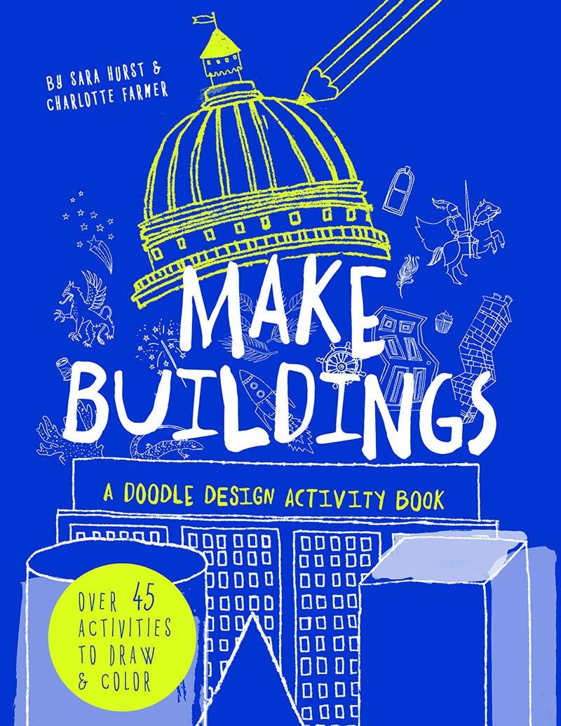 Make Buildings: A doodle-design activity book - Jacket