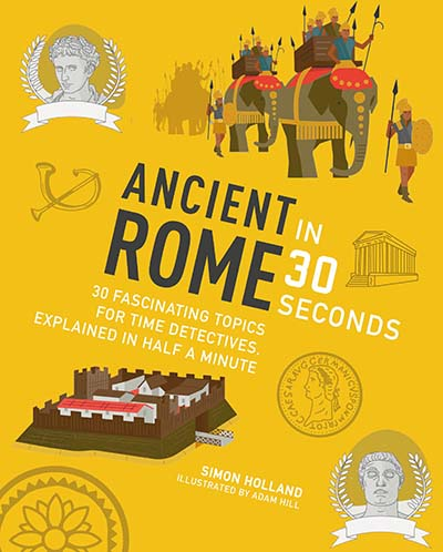 Ancient Rome in 30 Seconds - Jacket