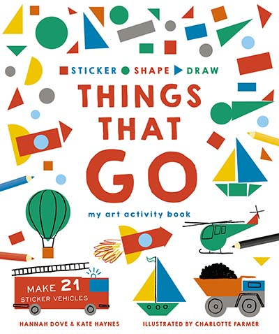 Sticker, Shape, Draw: Things that Go - Jacket