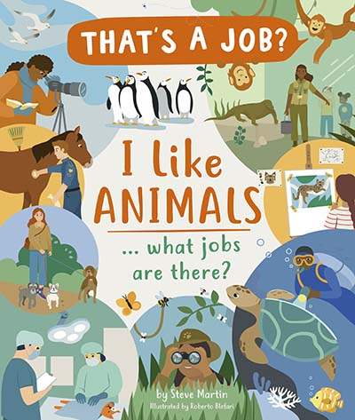 I Like Animals ... what jobs are there? - Jacket