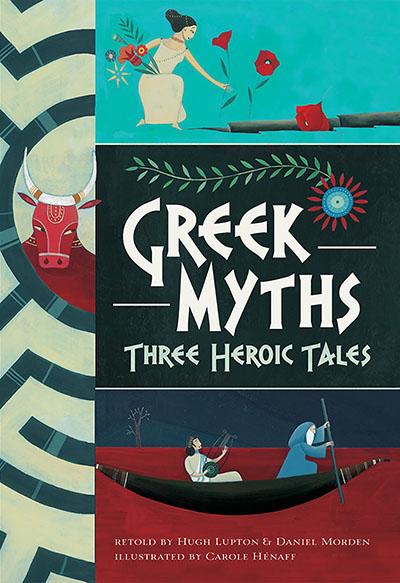 Greek Myths: Three Heroic Tales - Jacket