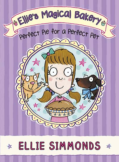 Ellie's Magical Bakery: Perfect Pie for a Perfect Pet - Jacket
