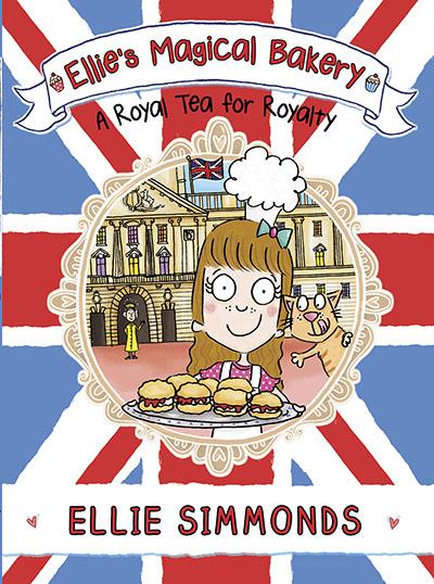 Ellie's Magical Bakery: A Royal Tea for Royalty - Jacket